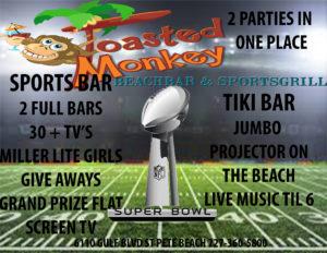 Super Bowl @ The Toasted Monkey